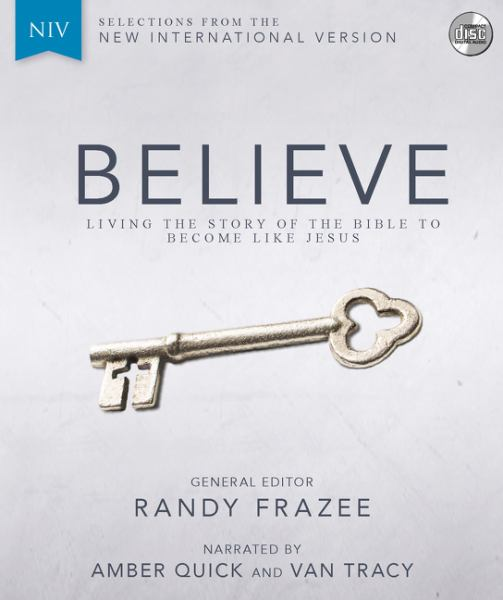 NIV Believe: Living the Story of the Bible to Become Like Jesus