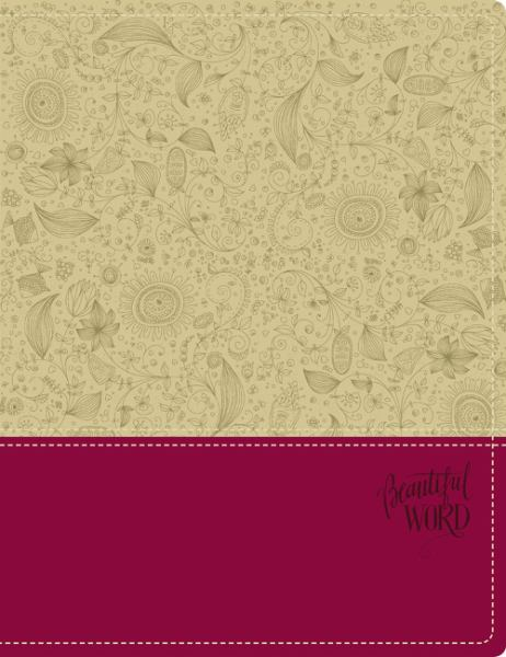 NIV Beautiful Word Bible (Taupe/Cranberry Italian Duo-Tone)