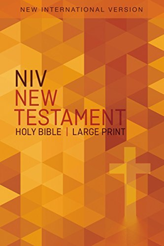 NIV, Large Print, New Testament Holy Bible