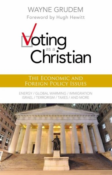 The Economic and Foreign Policy Issues (Voting as a Christian)