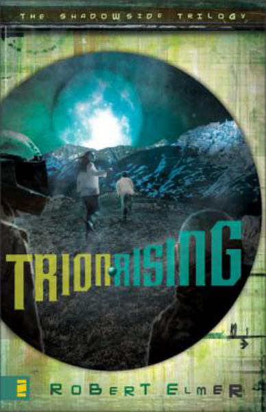 Trion Rising (The Shadowside Trilogy, Book 1)