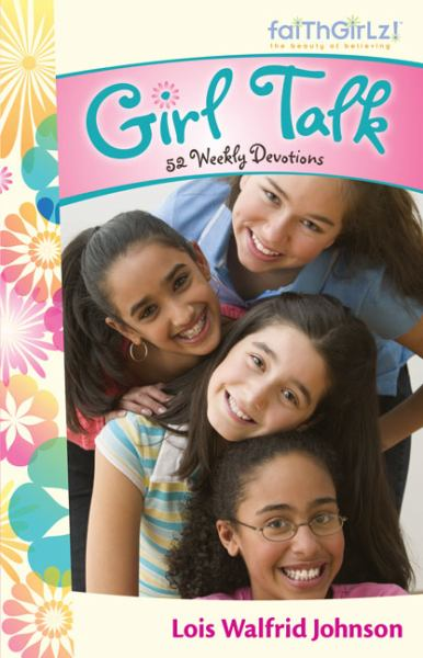 Girl Talk: 52 Weekly  Devotions (FaithGirlz!)