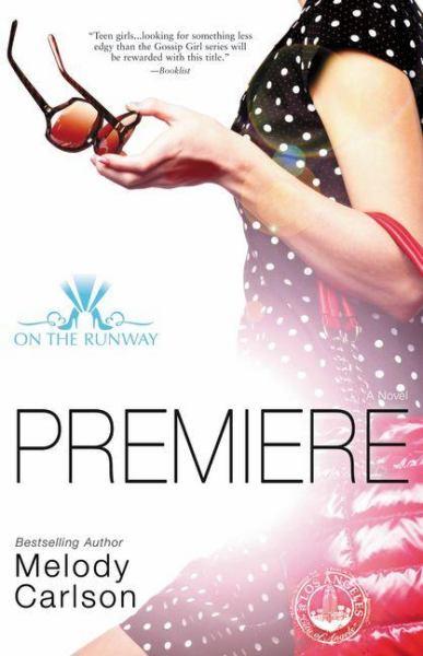 Premiere (On the Runway, Bk. 1)