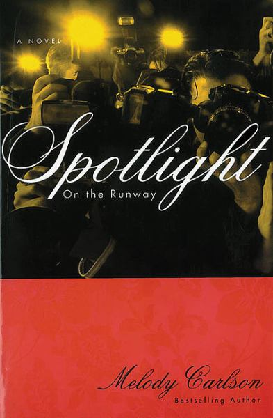 Spotlight (On the Runway, Bk. 4)