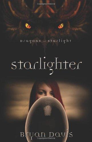 Starlighter (Dragons Of Starlight, Bk. 1)