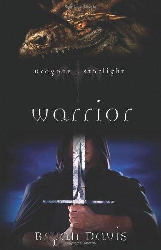 Warrior (Dragons of Starlight #2)