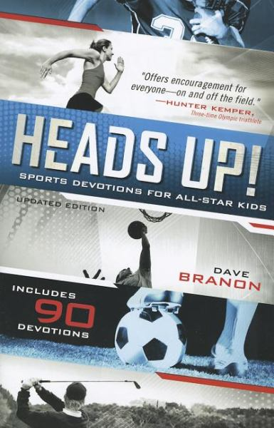 Heads Up!: Sports Devotions For All-Star Kids