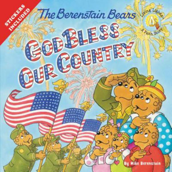 God Bless our Country (The Berenstain Bears)