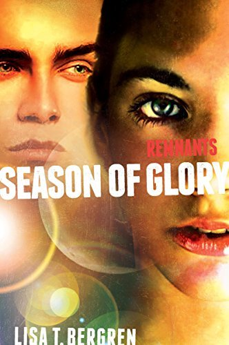 Season of Glory (Remnants, Bk. 3)