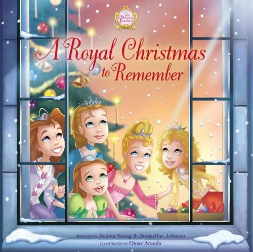 A Royal Christmas to Remember (The Princess Parables)
