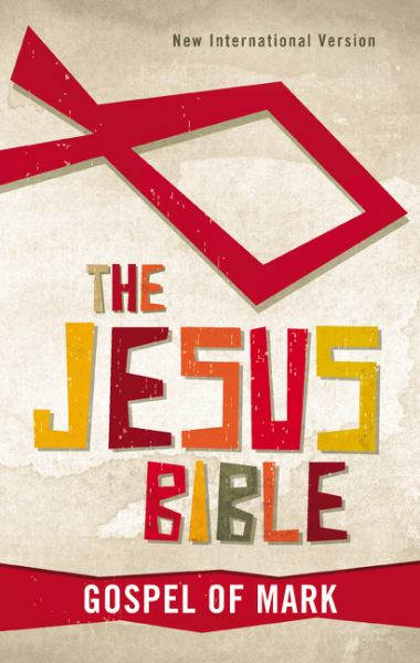 The Jesus Bible: Gospel of Mark