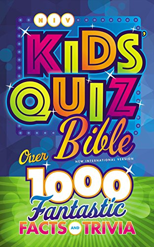 NIV Kids' Quiz Bible: Over 1,000 Fantastic Facts and Trivia