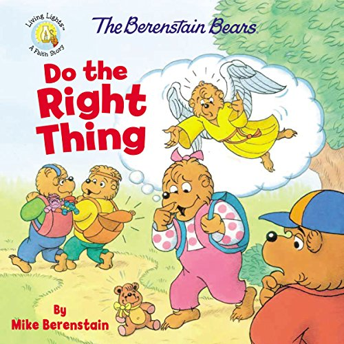 Do the Right Thing (The Berenstain Bears, Living Lights)