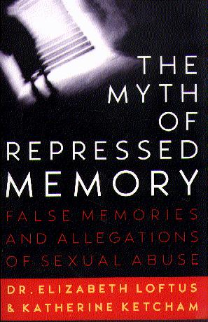 The Myth of Repressed Memory: False Memories and Allegations of Sexuall Abuse
