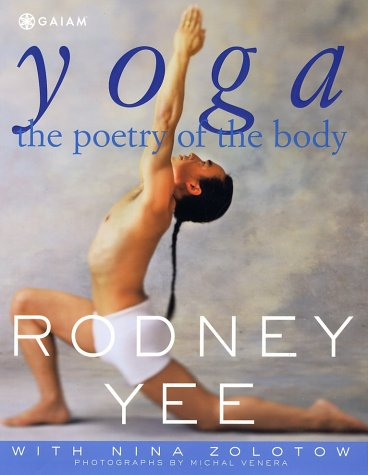 Yoga: The Poetry of the Body