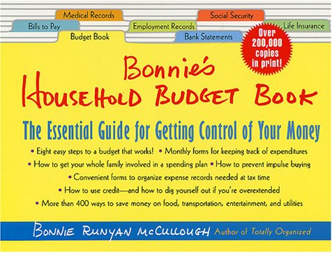 Bonnie's Household Budget Book: The Essential Guide for Getting Control of Your Money (5th Newly Revised and Updated Edition)