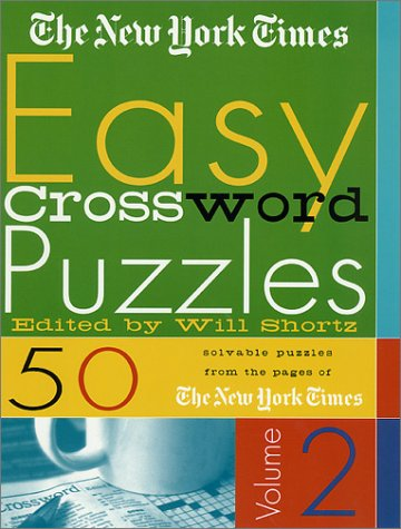 The New York Times Easy Crossword Puzzles (Volume 2)