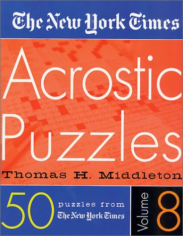 The New York Times Acrostic Puzzles (Volume 8)