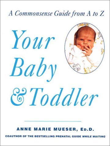 Your Baby and Toddler