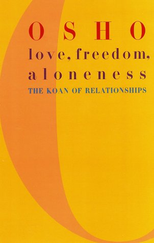 Love, Freedom, Aloneness