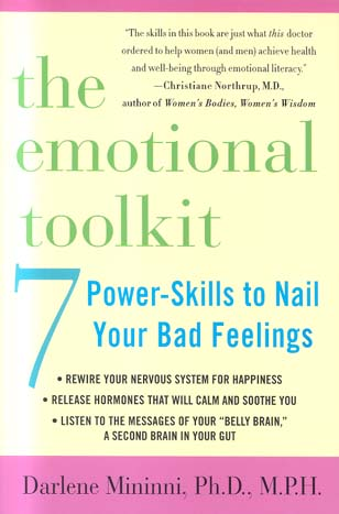 The Emotional Toolkit: 7 Power-Skills to Nail Your Bad Feelings