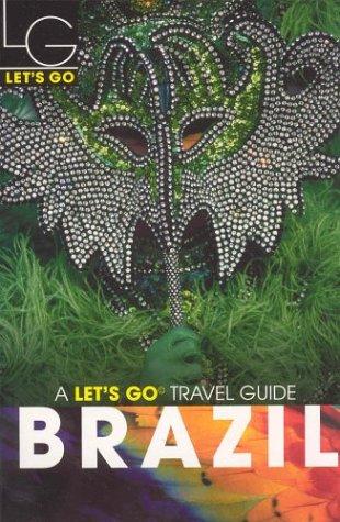 Brazil (Let's Go, 1st Edition)