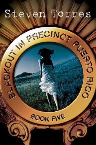 Blackout in Precinct Puerto Rico: Book Five