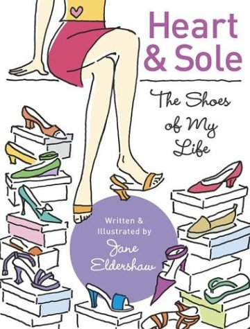 Heart & Sole: The Shoes of My Life