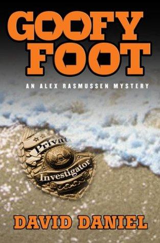 Goofy Foot (Alex Rasmusen Mysteries)
