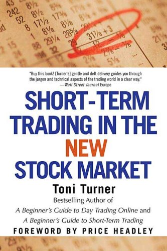 Short-Term Trading in the New Stock Market