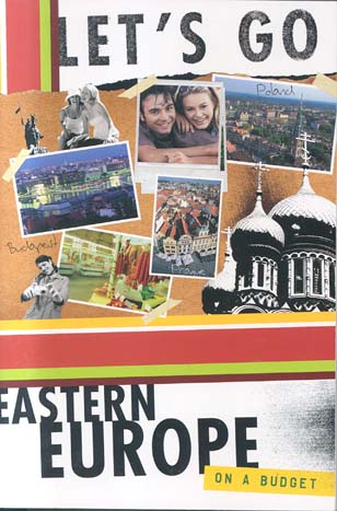 Eastern Europe on a Budget (Let's Go)