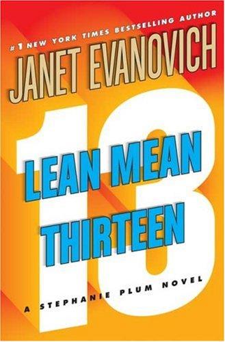 Lean Mean Thirteen (Stephanie Plum)