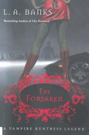 The Forsaken (Vampire Huntress Legends)
