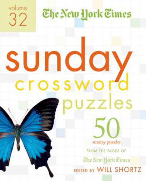 The New York Times Suday Crossword Puzzles (Volume 32)