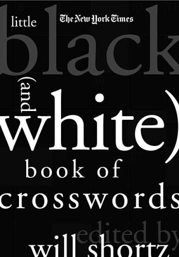 The New York Times Little Black (and White) Book of Crosswords