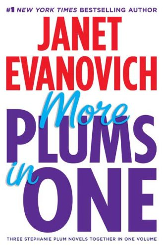 More Plums in One: Three Stephanie Plum Novels in One