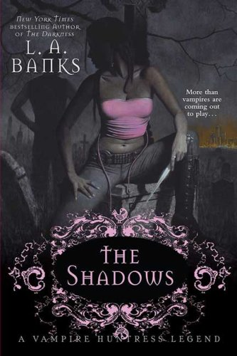 The Shadows (Vampire Huntress Legends)