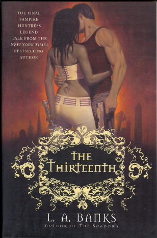 The Thirteenth: The Final Vampire Huntess Legend