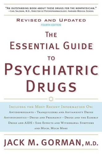 The Essential Guide to Psychiatric Drugs (Revised and Updated 4th Edition)