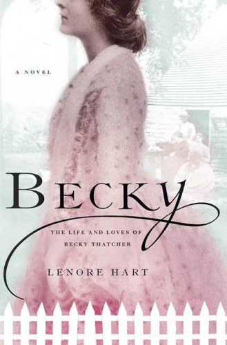 Becky: The Life and Loves of Becky Thatcher