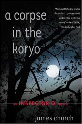 A Corpse in the Koryo (Inspector O Mysteries)