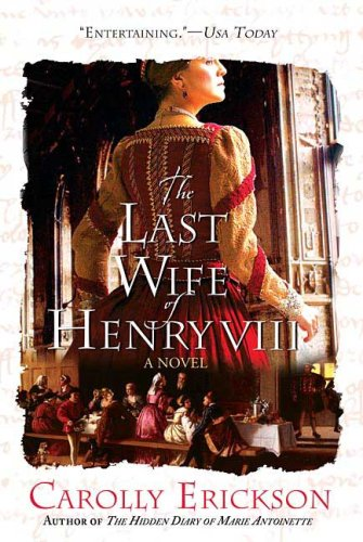 The Last Wife of Henry VIII: A Novel