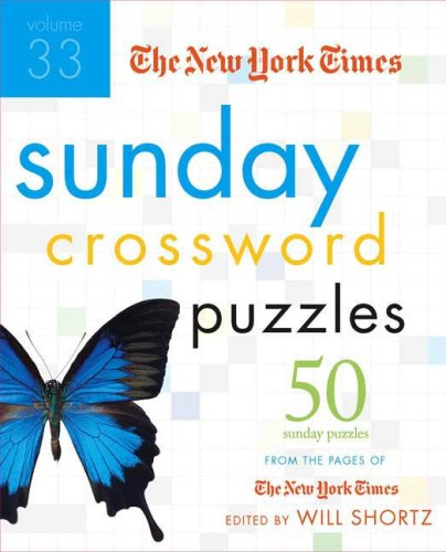 The New York Times Sunday Crossword Puzzles (Volume 33)