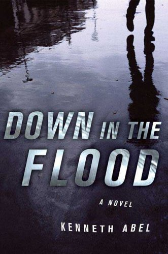 Down in the Flood (Danny Chaisson)