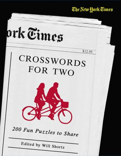 Crosswords for Two: 200 Fun Puzzles to Share (New York Times)