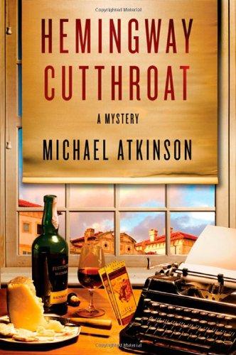 Hemingway Cutthroat: A Mystery