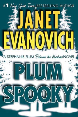 Plum Spooky (A Stephanie Plum Between-the-Numbers Novel)