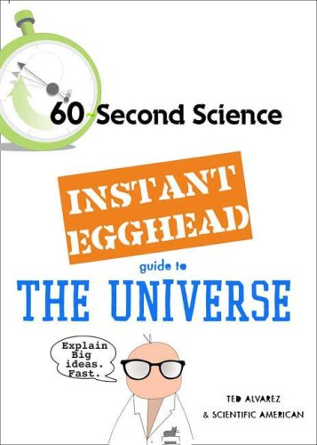 Instant Egghead Guide: The Universe (60 Second Science)