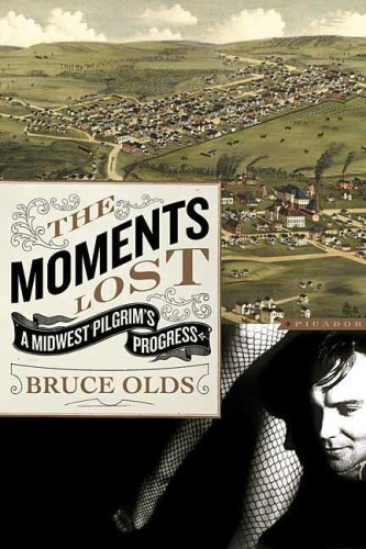 The Moments Lost: A Midwest Pilgrim's Progress