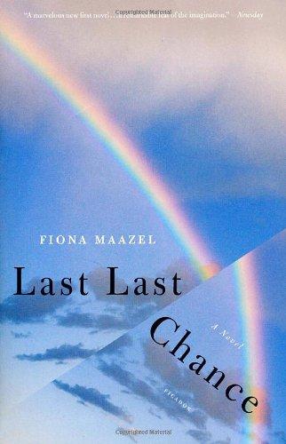 Last Last Chance: A Novel